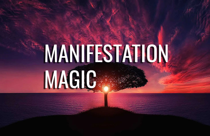 "Manifestation Magic - ""Learn This, and Your Life Will Change Forever!"""